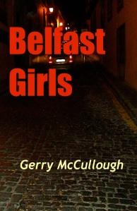 Gerry McCullough Belfast Girls