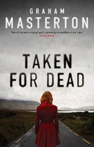 Taken for Dead, Graham Masterton
