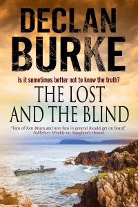 The Lost and the Blind, Declan Burke