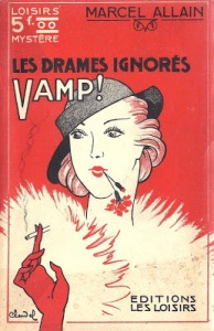 Marcel Allain_ Vamps, Ed_ des Loisirs 1938